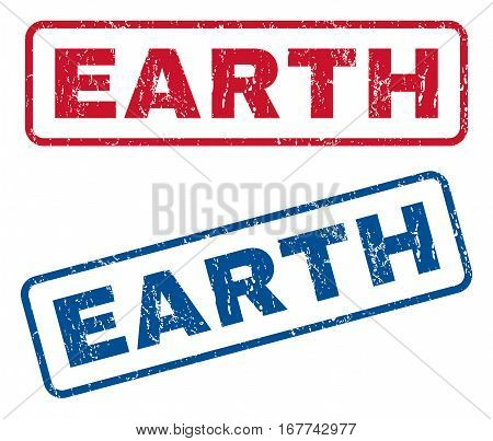 Earth text rubber seal stamp watermarks. Vector style is blue and red ink caption inside rounded rectangular shape. Grunge design and unclean texture. Blue and red stickers.