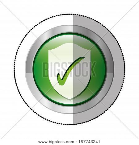 sticker metallic circular button with shield inside with approval symbol vector illustration