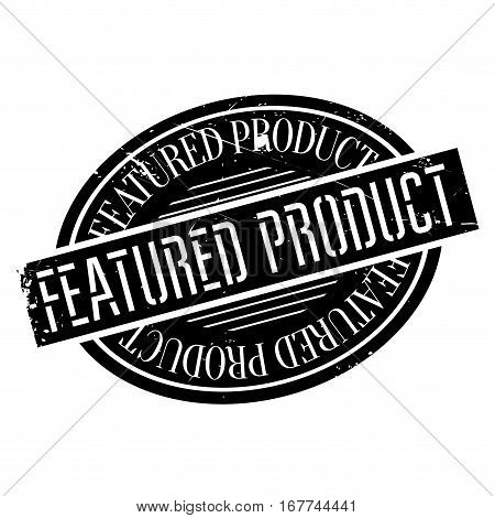 Featured product stamp. Grunge design with dust scratches. Effects can be easily removed for a clean, crisp look. Color is easily changed.