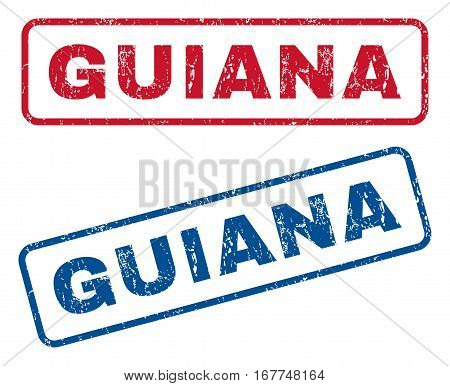 Guiana text rubber seal stamp watermarks. Vector style is blue and red ink caption inside rounded rectangular banner. Grunge design and dirty texture. Blue and red emblems.