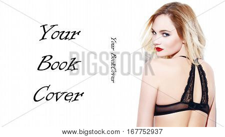 Sexy blonde woman in underwear book cover template isolated on white
