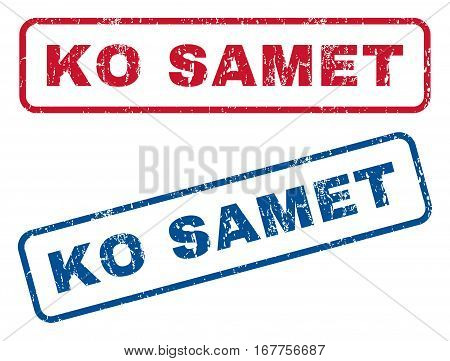 Ko Samet text rubber seal stamp watermarks. Vector style is blue and red ink tag inside rounded rectangular banner. Grunge design and scratched texture. Blue and red emblems.