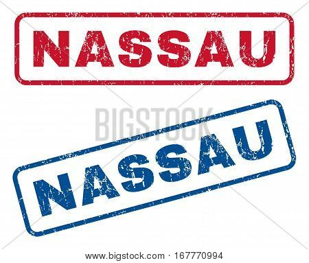 Nassau text rubber seal stamp watermarks. Vector style is blue and red ink caption inside rounded rectangular banner. Grunge design and unclean texture. Blue and red stickers.