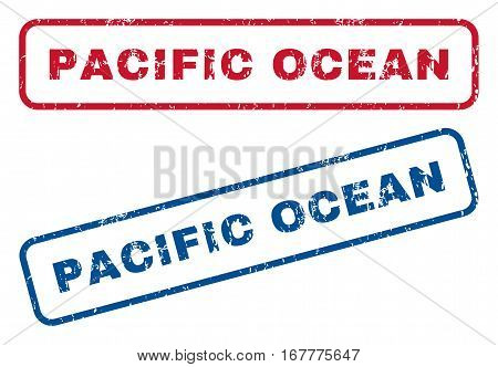 Pacific Ocean text rubber seal stamp watermarks. Vector style is blue and red ink tag inside rounded rectangular banner. Grunge design and unclean texture. Blue and red emblems.