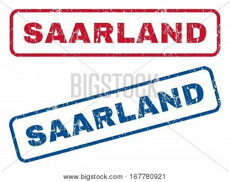 Saarland text rubber seal stamp watermarks. Vector style is blue and red ink caption inside rounded rectangular shape. Grunge design and scratched texture. Blue and red signs.