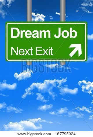 Dream job text and directions on road sign concept