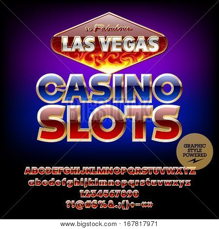 Vector burning sign Las Vegas Casino slots. Set of letters, numbers and symbols. Contains graphic style.