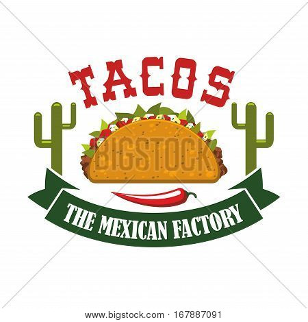 Tacos restaurant icon with spicy red chili pepper jalapeno and agave or cactus peyote. Mexican fast food tortilla snack vector isolated emblem, symbol or sign for tacos takeaway menu or delivery