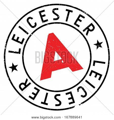 Leicester stamp. Grunge design with dust scratches. Effects can be easily removed for a clean, crisp look. Color is easily changed. rubber grunge