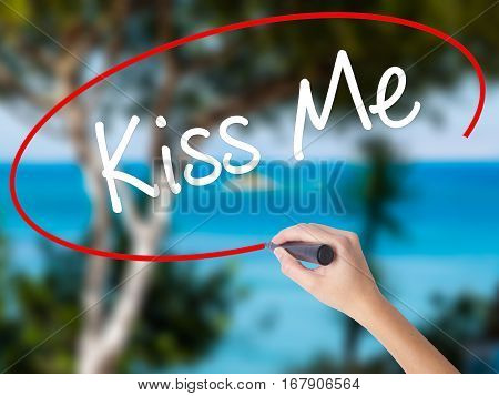Woman Hand Writing Kiss Me With Black Marker On Visual Screen