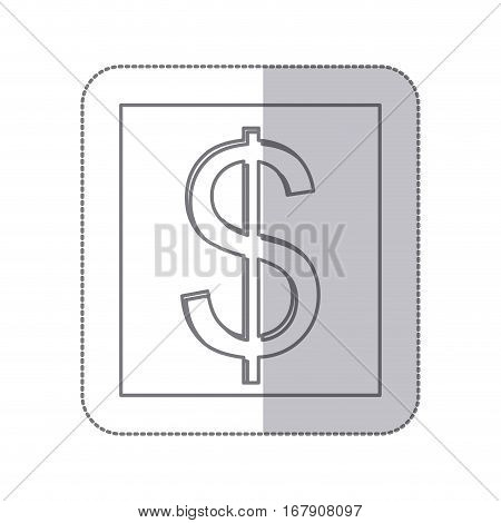 middle shadow monochrome square with currency symbol of dollar vector illustration