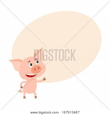 Funny little pig pointing and looking at something, cartoon vector illustration on background with place for text. Cute little pig standing on two legs, pointing and looking up, decoration element
