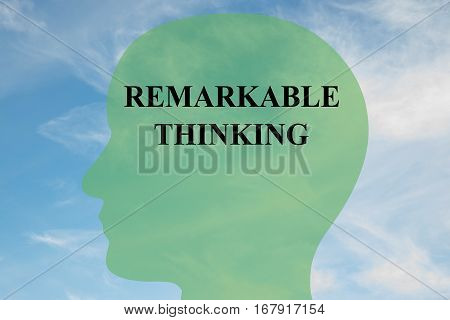 Remarkable Thinking Concept