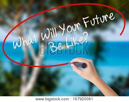 Woman Hand Writing What Will Your Future Be Like? With Black Marker On Visual Screen