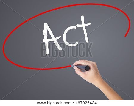Woman Hand Writing Act With Black Marker On Visual Screen.