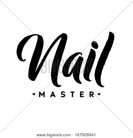 Nail Master Typography Square Poster. Vector lettering. Calligraphy phrase for gift cards, scrapbooking, beauty blogs. Typography art.