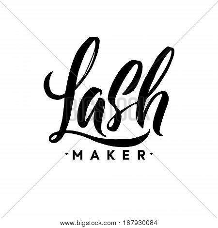 Lash Maker Typography Square Poster. Vector lettering. Calligraphy phrase for gift cards, scrapbooking, beauty blogs. Typography art.