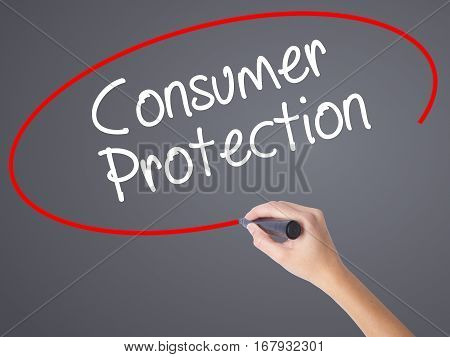 Woman Hand Writing Consumer Protection With Black Marker On Visual Screen.