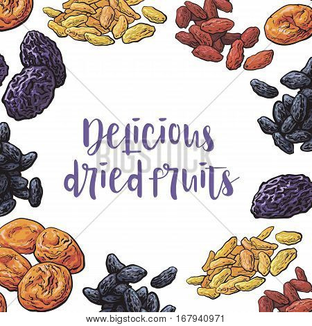 Square frame of dried fruits with round place for text inside, sketch vector illustration. Hand drawn realistic dried plums, prunes, apricots, raising as round frame, banner, label design