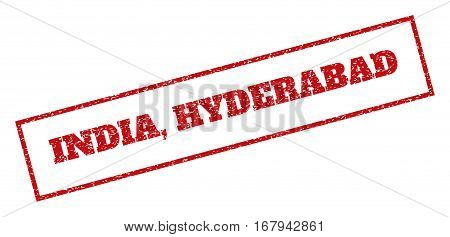 Red rubber seal stamp with India, Hyderabad text. Vector caption inside rectangular banner. Grunge design and unclean texture for watermark labels. Inclined sticker.