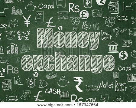 Banking concept: Chalk White text Money Exchange on School board background with  Hand Drawn Finance Icons, School Board