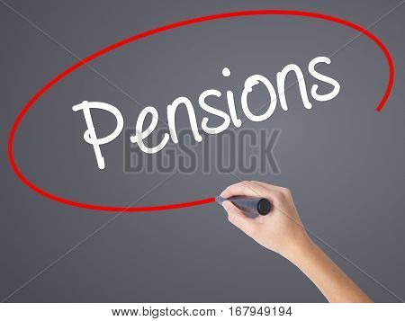Woman Hand Writing Pensions With Black Marker On Visual Screen