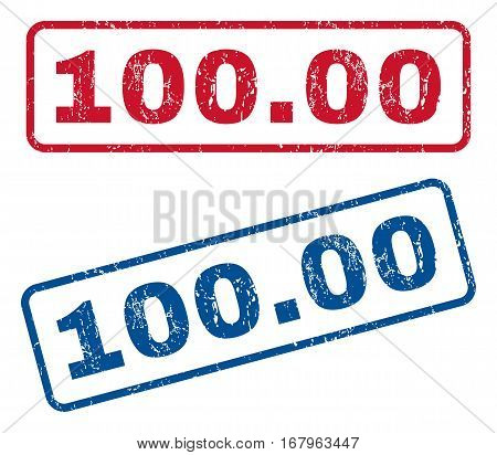 100.00 text rubber seal stamp watermarks. Vector style is blue and red ink caption inside rounded rectangular banner. Grunge design and unclean texture. Blue and red stickers.