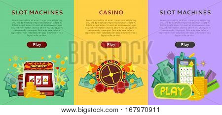 Set of gambling vector banners. Flat style. Slot machines, casino vertical concepts illustrations with gambling attributes, equipment, money for gambling online services sites and landing pages design