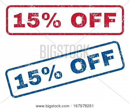 15 Percent Off text rubber seal stamp watermarks. Vector style is blue and red ink caption inside rounded rectangular shape. Grunge design and dust texture. Blue and red signs.