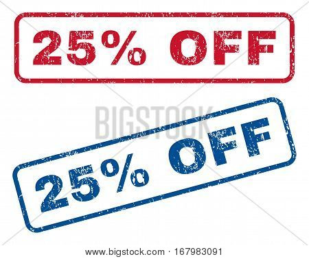 25 Percent Off text rubber seal stamp watermarks. Vector style is blue and red ink tag inside rounded rectangular shape. Grunge design and dirty texture. Blue and red emblems.