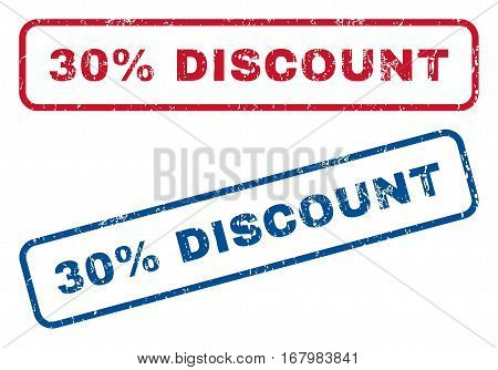 30 Percent Discount text rubber seal stamp watermarks. Vector style is blue and red ink tag inside rounded rectangular banner. Grunge design and scratched texture. Blue and red emblems.