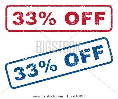 33 Percent Off text rubber seal stamp watermarks. Vector style is blue and red ink caption inside rounded rectangular shape. Grunge design and unclean texture. Blue and red emblems.