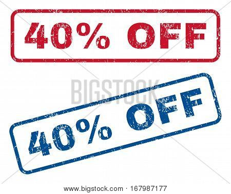 40 Percent Off text rubber seal stamp watermarks. Vector style is blue and red ink caption inside rounded rectangular shape. Grunge design and dirty texture. Blue and red emblems.