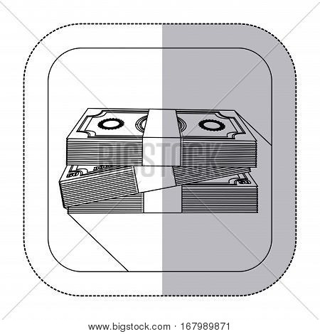 middle shadow monochrome sticker with stacked banknote in frame vector illustration