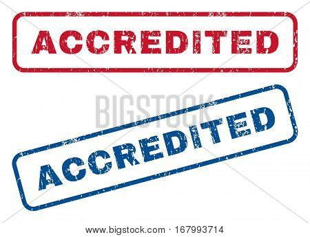 Accredited text rubber seal stamp watermarks. Vector style is blue and red ink caption inside rounded rectangular shape. Grunge design and unclean texture. Blue and red emblems.