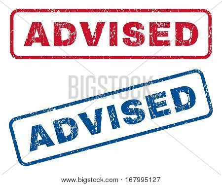 Advised text rubber seal stamp watermarks. Vector style is blue and red ink caption inside rounded rectangular banner. Grunge design and unclean texture. Blue and red emblems.