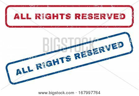All Rights Reserved text rubber seal stamp watermarks. Vector style is blue and red ink caption inside rounded rectangular banner. Grunge design and dirty texture. Blue and red stickers.