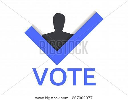 Voting Symbol. Check Mark And Man. Vote Yes. Vector Illustration