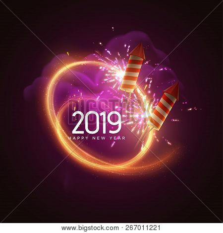 2019. Happy New Year. Holiday Vector Illustration. Festive Light Banner With Sparkling Firework Rock