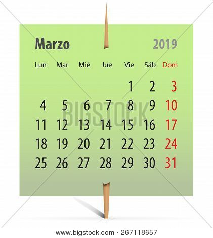 Calendar For March 2019 In Spanish On A Green Sticker Attached With Toothpick. Vector Illustration