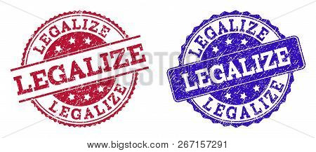 Grunge Legalize Seal Stamps In Blue And Red Colors. Stamps Have Draft Texture. Vector Rubber Imitati