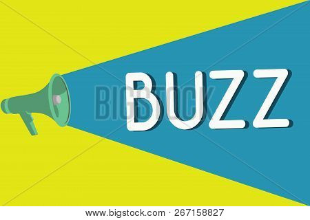 Handwriting text Buzz. Concept meaning Move quickly Atmosphere of excitement and activity Rumor Telephone call poster