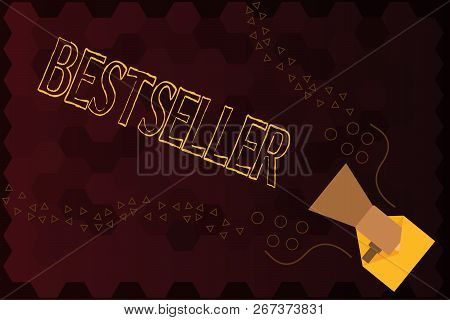 Handwriting Text Bestseller. Concept Meaning Book Product Sold In Large Numbers Successful Literatur