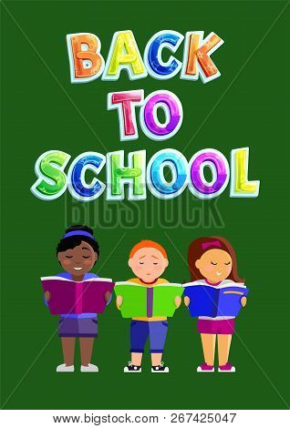 Back To School Children Poster With Kids Reading And Reciting Poems From Books. Students Smart Pupil