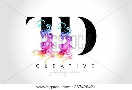 Td Vibrant Creative Leter Logo Design With Colorful Smoke Ink Flowing Vector Illustration.
