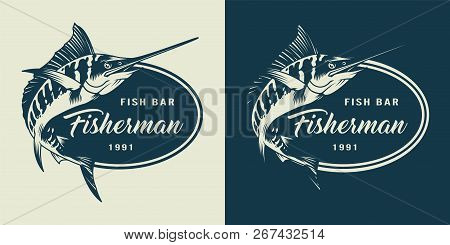 Vintage Monochrome Seafood Logotype With Swordfish And Inscriptions Isolated Vector Illustration