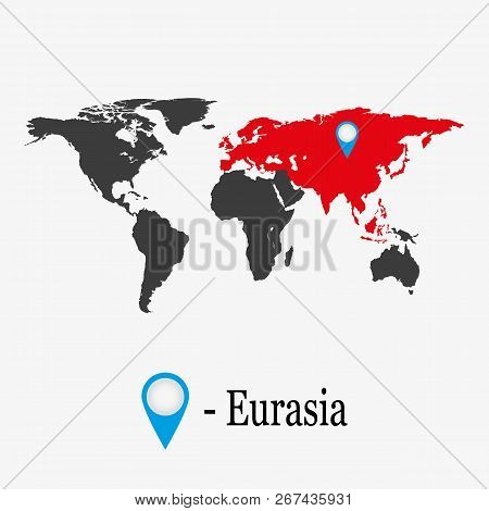 World Map With Continent Eurasia.  Education Concept.
