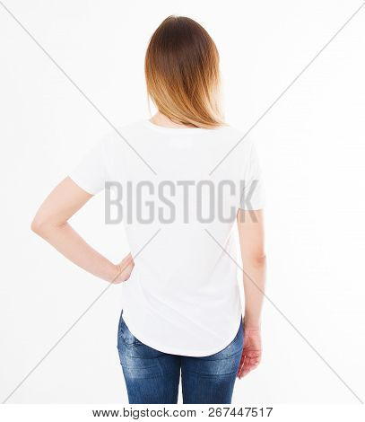 Back View Girl,woman In White T-shirt Isolation On White Background, Blank,copy Space