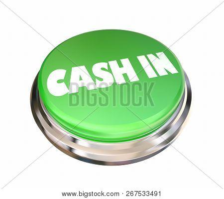 Cash In Button Income Profit Revenue 3d Illustration