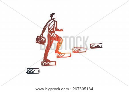 Support, Business, Customer, Work, Communication Concept. Hand Drawn Businessman Climbs The Stairs C